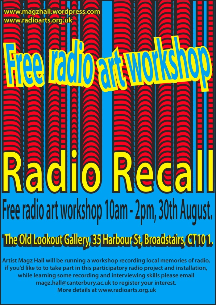 Radio Recall free workshop 30th August, Old Lookout Gallery, Broadstairs